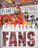 Gifford, Clive - Greatest Fans - 9780750295734 - V9780750295734