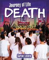 Levete, Sarah - Death (Journey of Life) - 9780750296236 - V9780750296236