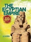 Wayland Publishers - The Egyptian Empire (Great Empires) - 9780750296625 - V9780750296625