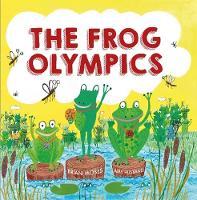 Moses, Brian - The Frog Olympics - 9780750296830 - V9780750296830