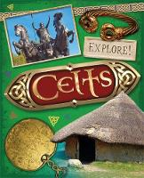 Newland, Sonya - Explore!: Celts - 9780750297356 - V9780750297356