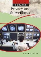 Senker, Cath - Privacy and Surveillance (Ethical Debates) - 9780750297479 - V9780750297479