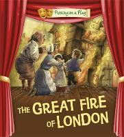 Bradman, Tony; Bradman, Tom - The Great Fire of London - 9780750297530 - V9780750297530