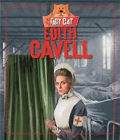 Howell, Izzi - Edith Cavell (Fact Cat: History) - 9780750297721 - V9780750297721