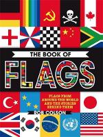Colson, Rob - The Book of Flags - 9780750297905 - V9780750297905