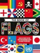 Colson, Rob, Richards, Jon - The Book of Flags - 9780750298285 - V9780750298285