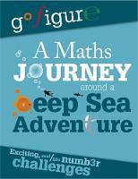 Koll, Hilary, Mills, Steve - A Maths Journey Around a Deep Sea Adventure - 9780750298490 - V9780750298490