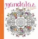 Hachette Children's Books - Mandalas (My Art Book to Colour) - 9780750298551 - V9780750298551