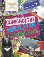 Newland, Sonya - Travelling Wild: Climbing the Himalayan Mountains - 9780750298643 - V9780750298643