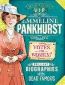 Barnham, Kay - History VIPs: Emmeline Pankhurst - 9780750299404 - V9780750299404