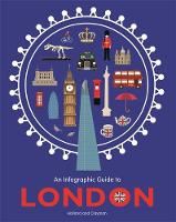 Holland, Simon - An Infographic Guide to London - 9780750299541 - V9780750299541