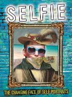 Brooks, Susie - Selfie: The Changing Face of Self Portraits - 9780750299640 - V9780750299640
