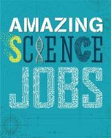 Hynson, Colin - Science (Amazing Jobs) - 9780750299947 - V9780750299947