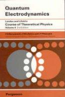 Berestetskii, V.B.; Lifshitz, E.M.; Pitaevskii, L.P. - Quantum Electrodynamics - 9780750633710 - V9780750633710