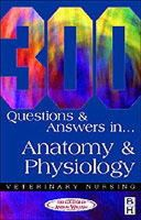 CAW - 300 Questions and Answers in Anatomy and Physiology for Veterinary Nurses - 9780750646956 - V9780750646956