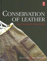 - Conservation of Leather and Related Materials - 9780750648813 - V9780750648813