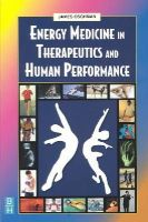 Oschman, James L. - Energy Medicine in Therapeutics and Human Performance - 9780750654005 - V9780750654005