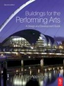 Appleton, Ian - Buildings for the Performing Arts - 9780750668354 - V9780750668354