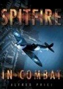 Price, Alfred - Spitfire in Combat - 9780750931601 - V9780750931601