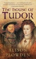 Alison Plowden - The House of Tudor - 9780750932400 - V9780750932400