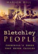 Hill, Marion - Bletchley Park People - 9780750933629 - V9780750933629