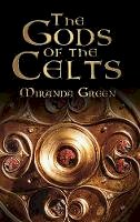 Green, Miranda - The Gods of the Celts - 9780750934794 - V9780750934794