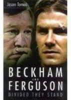 Jason Tomas - Beckham and Ferguson: Divided They Stand - 9780750936750 - KNW0008254