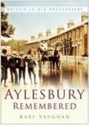 Vaughan, Karl - Aylesbury Remembered - 9780750939232 - V9780750939232