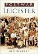 Beazley, Ben - Post-War Leicester - 9780750940689 - V9780750940689
