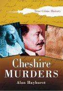 Hayhurst - Cheshire Murders - 9780750940764 - V9780750940764