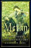 Ashe, Geoffrey - Merlin - 9780750941501 - V9780750941501