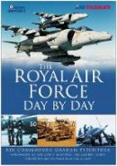 Pitchfork, Graham - Royal Air Force Day by Day - 9780750943093 - V9780750943093