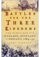 Barratt, John - Battles for the Three Kingdoms - 9780750943581 - V9780750943581