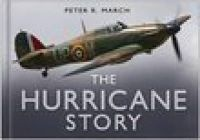 March, Peter R. - The Hurricane Story - 9780750944533 - V9780750944533