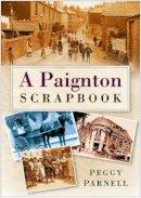 Parnell - A Paignton Scrapbook - 9780750947398 - V9780750947398