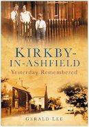 Lee - Kirkby in Ashfield - 9780750948821 - V9780750948821