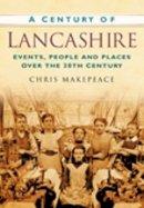 Makepeace - A Century of Lancashire - 9780750949156 - V9780750949156