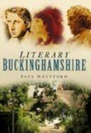 Wreyford, Paul - Literary Buckinghamshire - 9780750949590 - V9780750949590