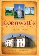 Rendell, Joan - Cornwall's Historic Buildings - 9780750950411 - V9780750950411