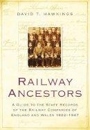 Hawkings, David - Railway Ancestors - 9780750950589 - V9780750950589