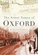 Yurdan, Marilyn - The Street Names of Oxford - 9780750950985 - V9780750950985