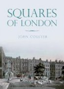 Coulter, John - Squares of London - 9780750960687 - V9780750960687