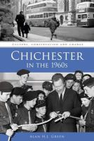 Green, Alan H. J. - Chichester in the 1960s - 9780750961417 - V9780750961417