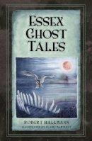 Hallmann, Robert - Essex Ghost Tales - 9780750962117 - V9780750962117