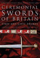 Barrett, Edward - Ceremonial Swords of Britain: State and Civic Swords - 9780750962445 - V9780750962445