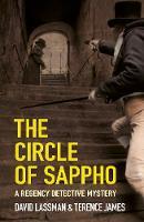 Lassman, David, James, Terence - The Circle of Sappho (Regency Detective) - 9780750962964 - V9780750962964