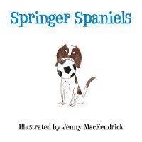 MacKendrick, Jenny - Springer Spaniels - 9780750963985 - V9780750963985