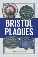 Fells, Maurice - Bristol Plaques - 9780750965316 - V9780750965316
