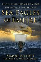 Elliott, Simon - Sea Eagles of Empire: The Classis Britannica and the Battles for Britain - 9780750966023 - V9780750966023