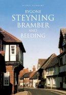 Guilmant, Aylwin - Bygone Steyning, Bramber and Beeding - 9780750966221 - V9780750966221